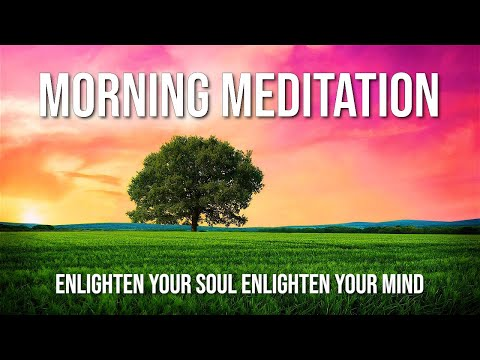 guided meditation for starting the day and positiveattitude